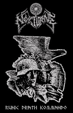 """NOKTURNE """"Runic Death Kommando"""""""
