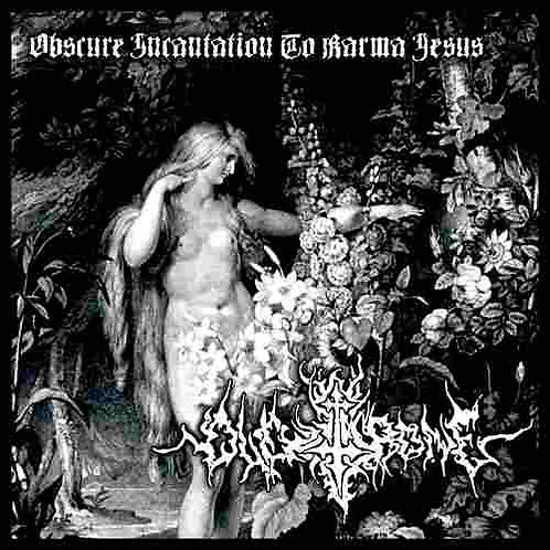 """OLD THRONE """" Obscure Incantation to Karma Jesus """""""