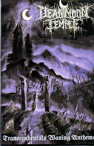 """DEAD MOON TEMPLE """"Trascendentals Waning Anthems"""""""