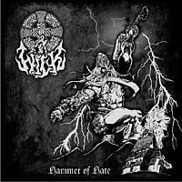 "WILK ""Hammer of Hate"""