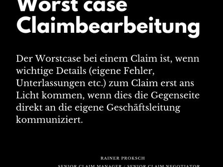 Worst case Claimbearbeitung