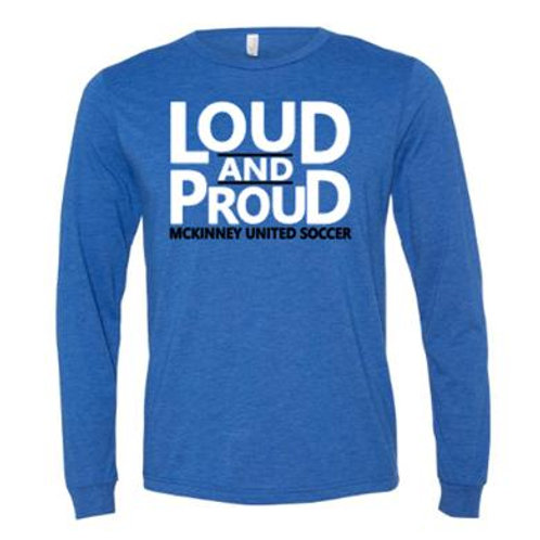 Loud and Proud Long Sleeve