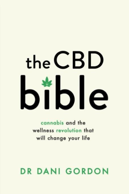 The CBD bible By Dr Dani Gordon