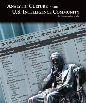 Analytic Culture in the US Intelligence Community