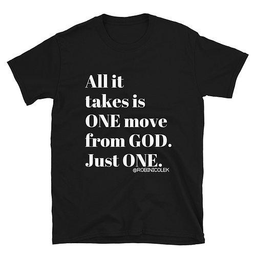 ONE MOVE UNISEX TEE