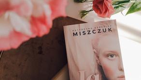 """""""Ja, anielica"""" Katarzyna Berenika Miszczuk"""
