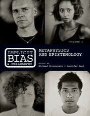 "Review of ""Implicit Bias and Philosophy"" Michael Brownstein and Jennifer Saul (eds.) Oxfor"