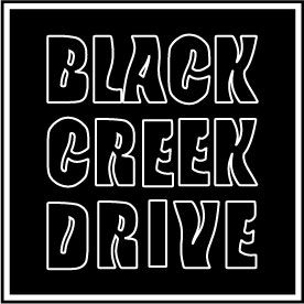 BLACK CREEK DRIVE Official Web Site