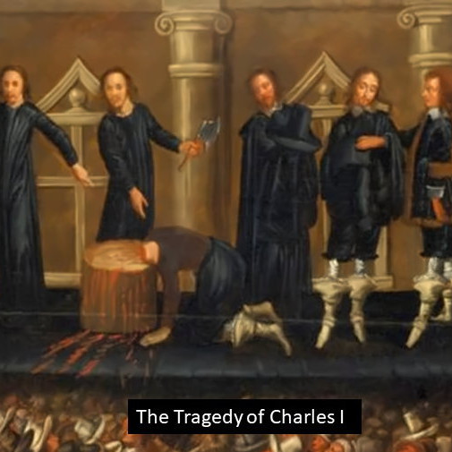 Lecture: Political Thought in Early Stuart England: The Tragedy of Charles I