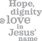 Hope dignity love SAGONA.jpg