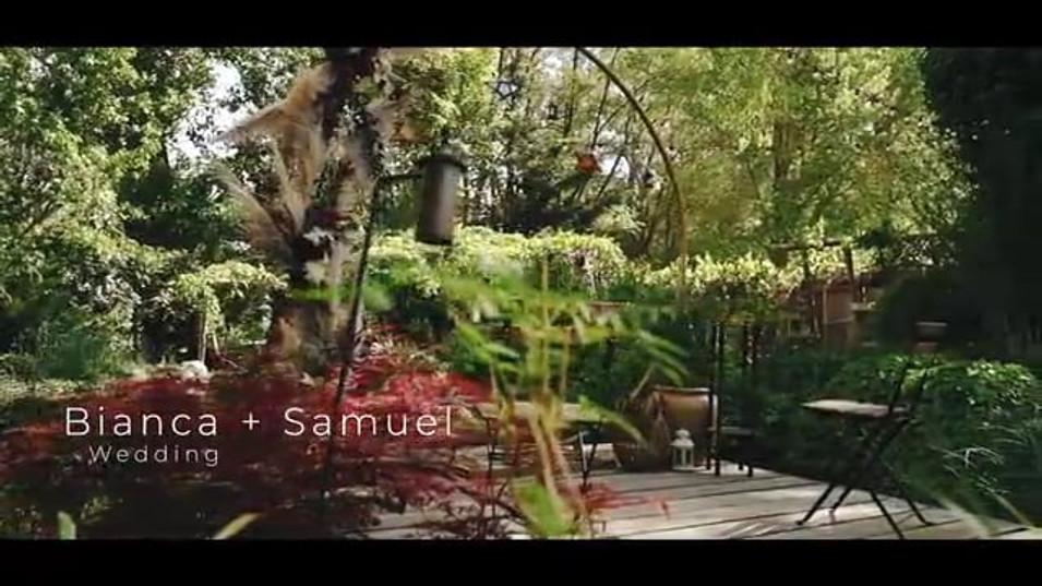 Bianca + Samuel's Wedding highlight video
