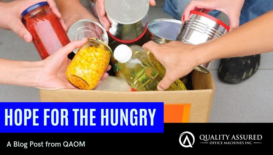 Hope for the hungry food donations blog post from Quality Assured Office Machines, Inc.
