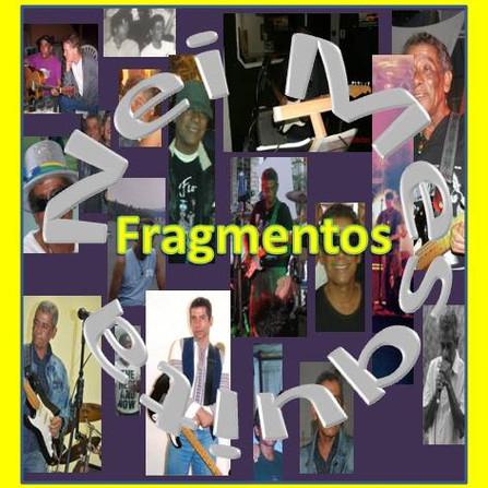 Fragmentos - Nei Mesquita