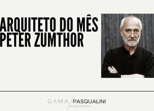 Arquiteto do mês | Peter Zumthor