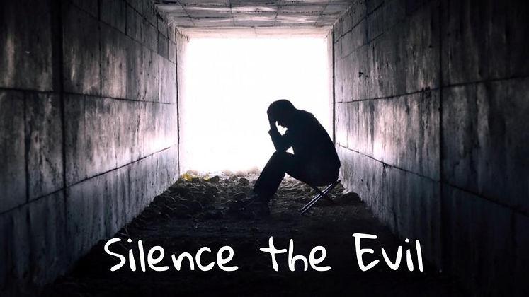 Silence the Evil.jpg
