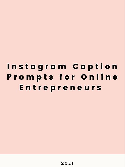 Instagram Caption Prompts for Online Entrepreneurs