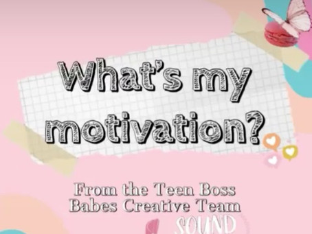 How The Teen Boss Babes Creative Team is Staying Motivated During Quarantine
