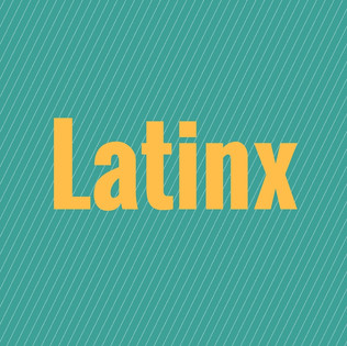 Latino vs. Latinx: Ungendering the Spanish Language