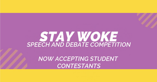 STAY Woke Speech and Debate Competition 2020