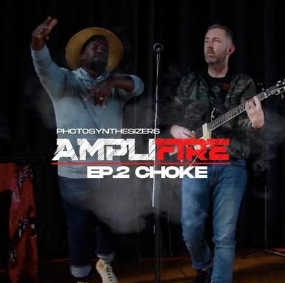 Amplifire: Choke