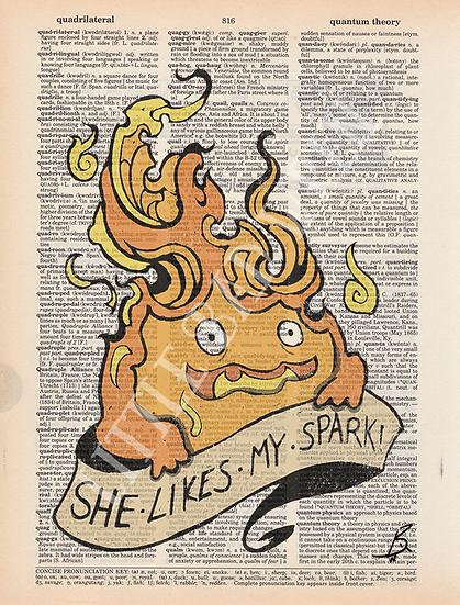She Likes My Spark