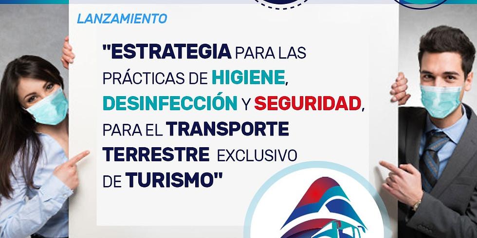 Estrategia para las prácticas de higiene, desinfección y seguridad para el transporte terrestre exclusivo de turismo.