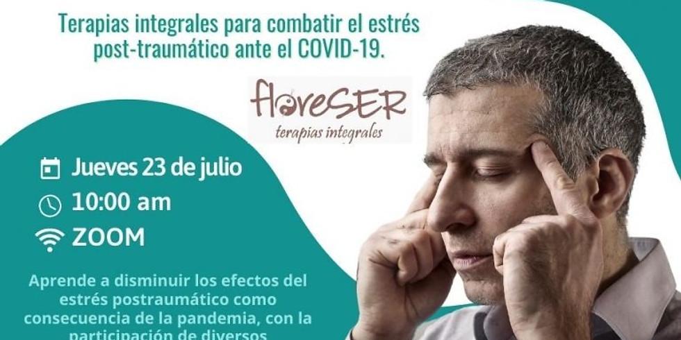 """""""Terapias Integrales para combatir el estrés post-traumático ante el COVID-19"""""""
