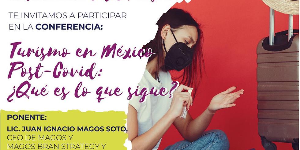 Turismo en México Post-Covid ¿Qué es lo que sigue?
