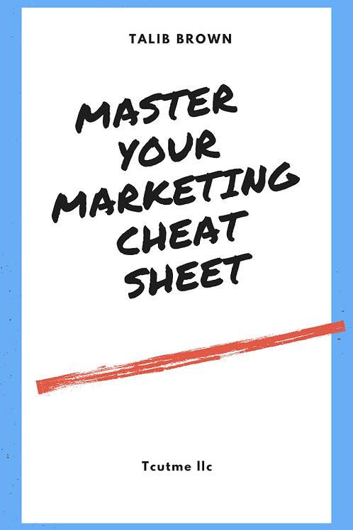 Master Your Marketing Cheat Sheet
