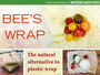 It's Time to Give Up Plastic Food Wrap: Bee's Wrap is Where It's At