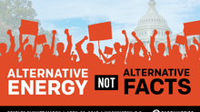 People's Climate March, Washington, D.C, April 29th: Alternative Energy Not Alternative Facts