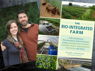 """Green With Envy: A Book Review of  """"The Bio-Integrated Farm, A Revolutionary Permaculture Based"""