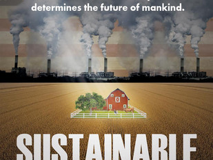 "Sustainable Food: What Is It and How Do We Create More?  New Film, ""Sustainable"", Screenin"