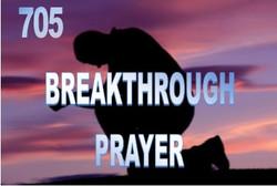 705 Breakthrough Prayer