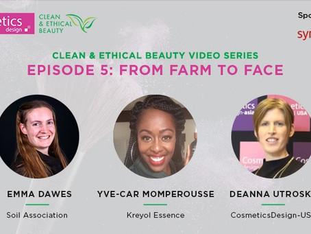 Clean Ethical & Beauty - De la ferme au visage