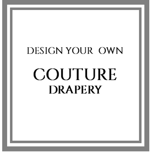 Couture Drapery