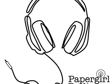 Launching PAPERGIRL RADIO