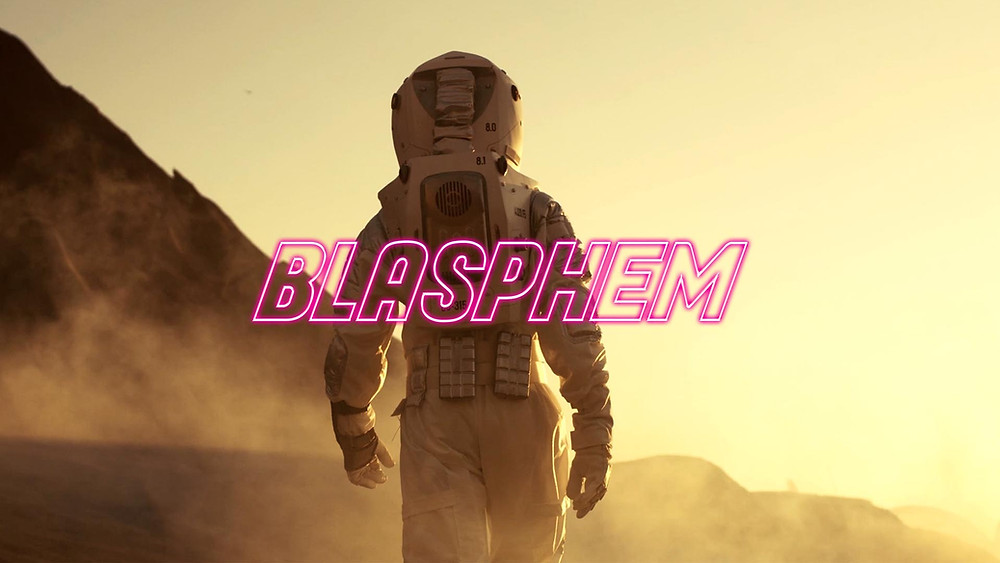 Blasphem production