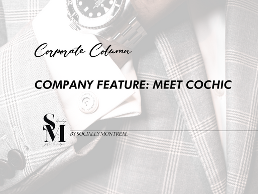 Company Feature: Meet COCHIC