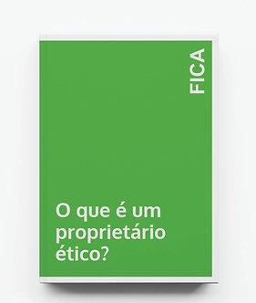 O que é um proprietário ético?