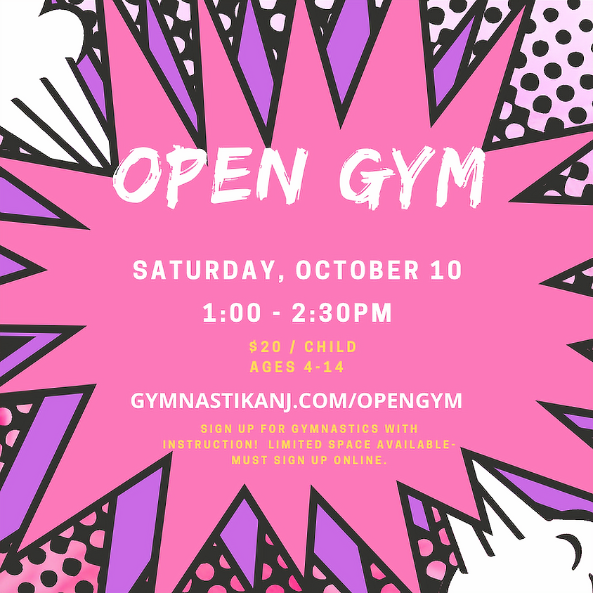 Open Gym:  Saturday, October 10th