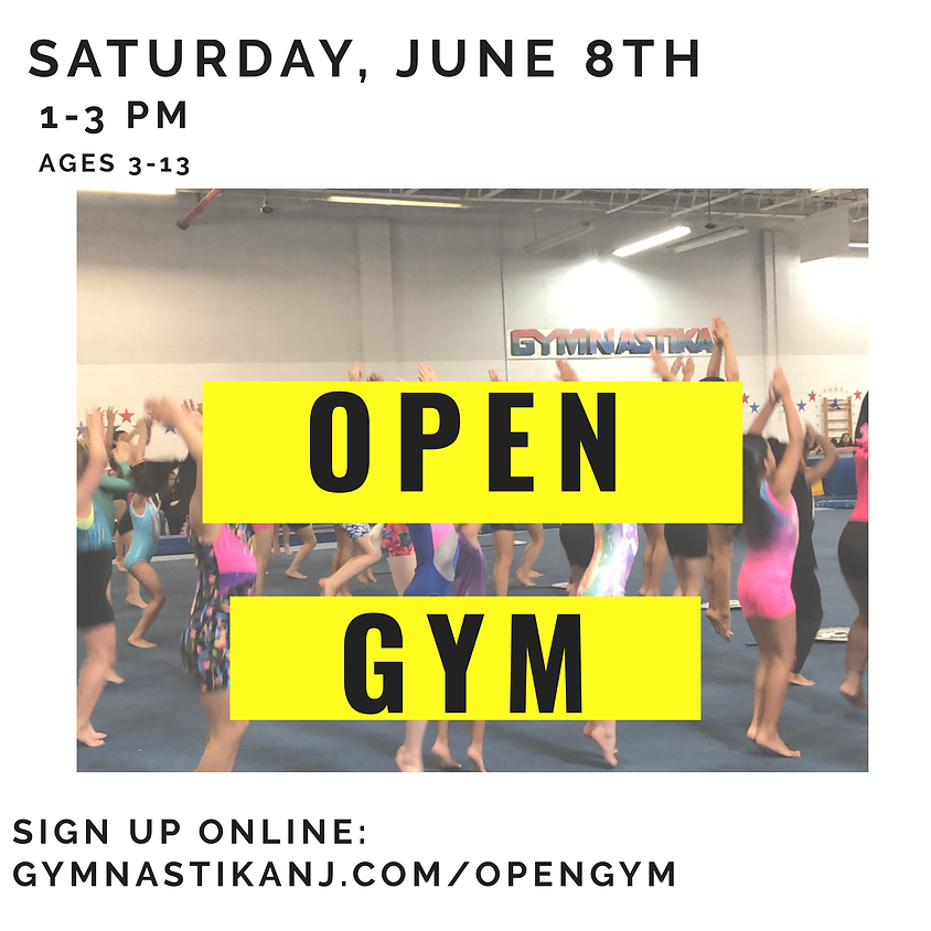 Open Gym:  Saturday, June 8th