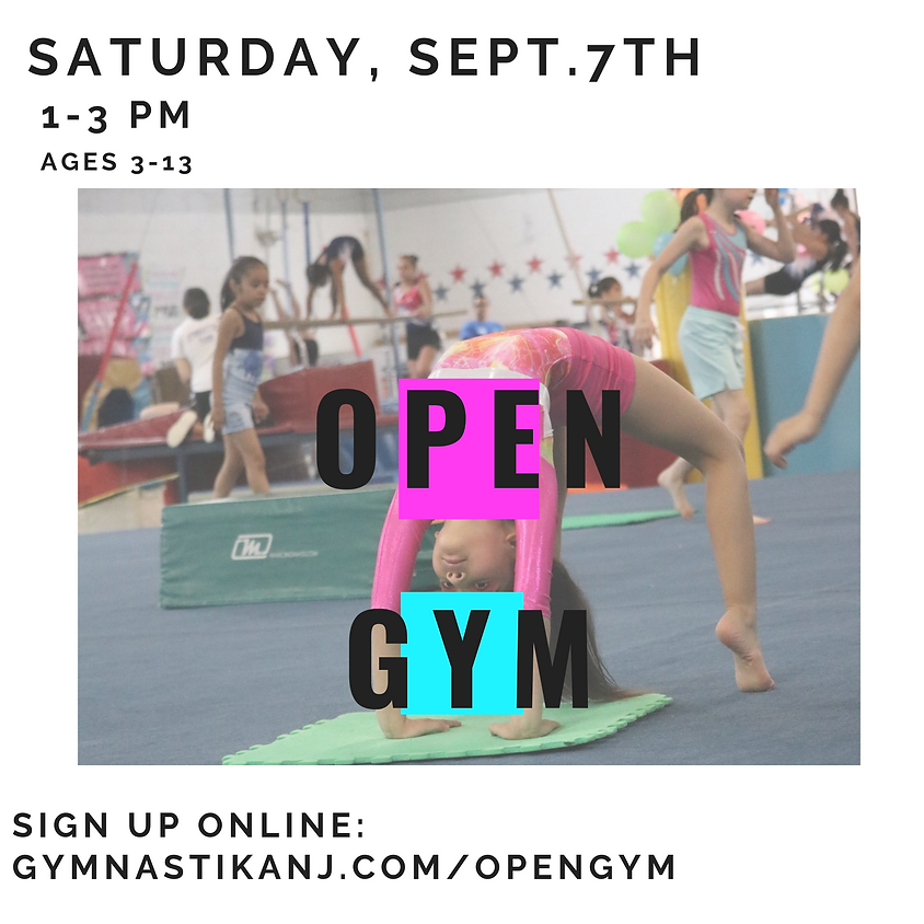Open Gym:  Saturday, September 7th
