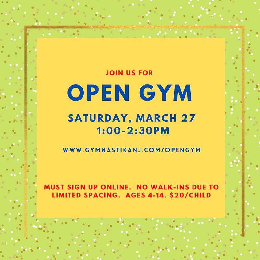 Open Gym:  Saturday, March 27th