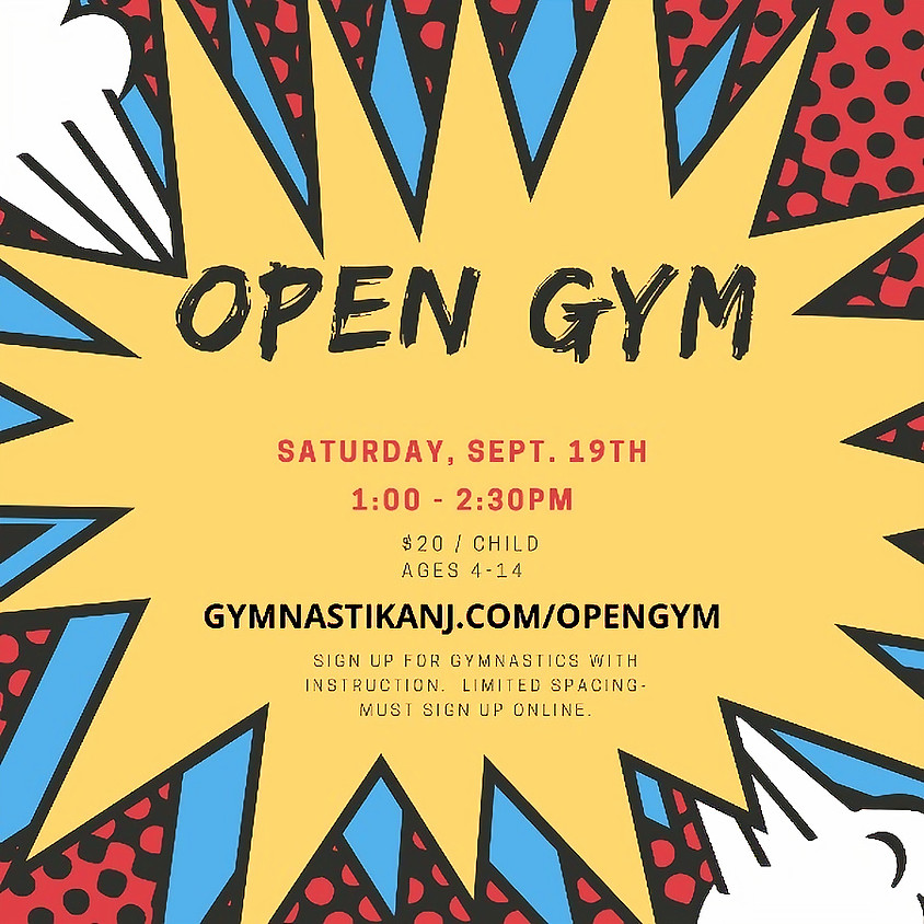 Open Gym:  Saturday, September 19th