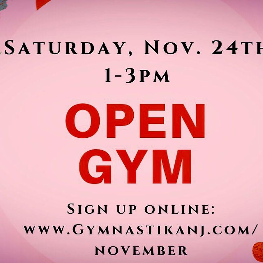 Open Gym:  Saturday, November 24th