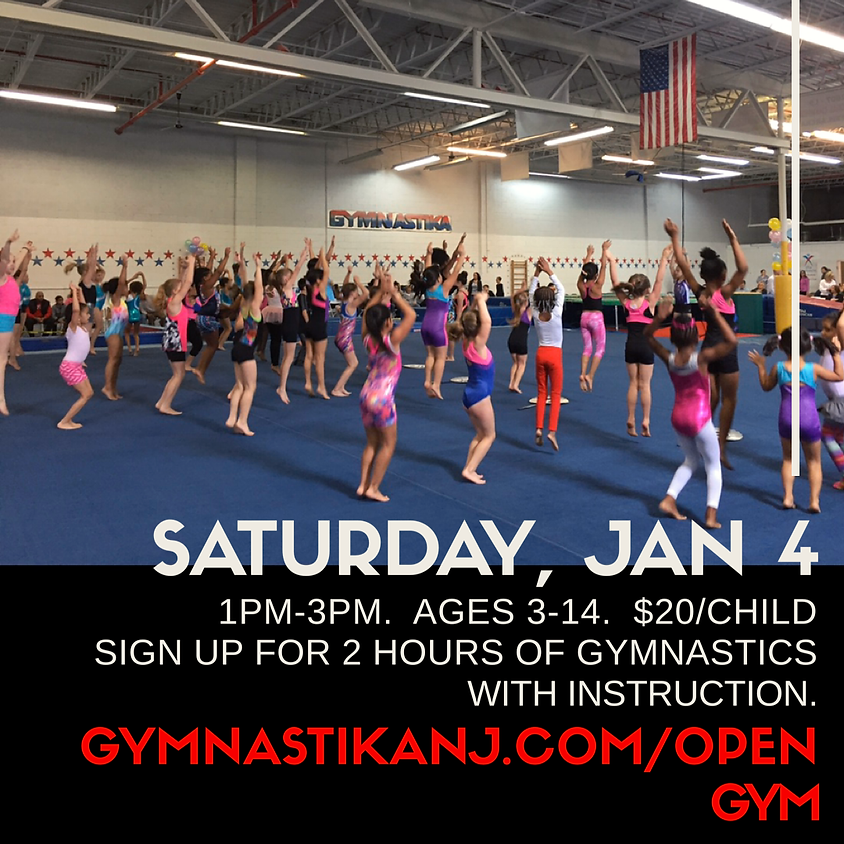 Open Gym:  Saturday, January 4th