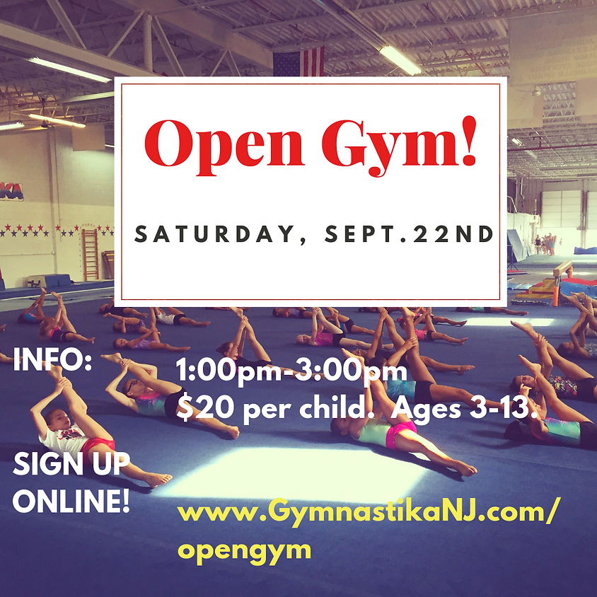 Open Gym:  Saturday, September 22nd