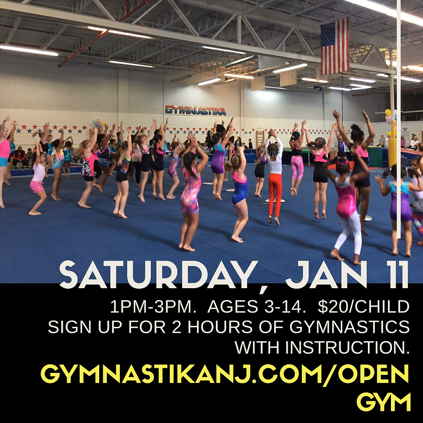 Open Gym:  Saturday, January 11th