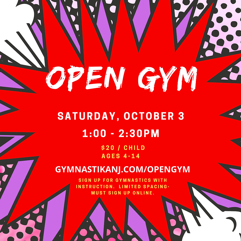 Open Gym:  Saturday, October 3rd